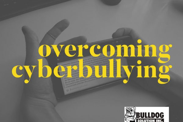 strategies on overcoming cyberbullying for parents by bulldog solution