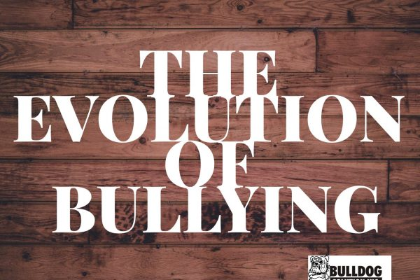 the evolution of bullying for bullying prevention months by bulldog solution