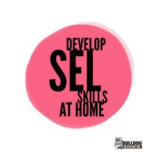 Tips on how to develop SEL Skills in students at home over break by Bulldog Solution