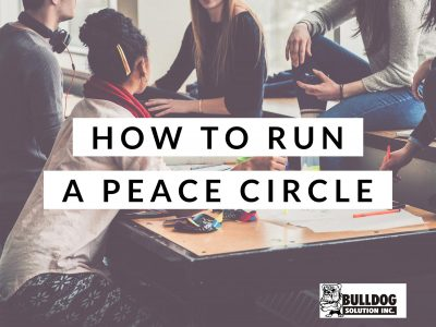 how to run a peace circle for bullying prevention month by bulldog solution in Chicago, IL