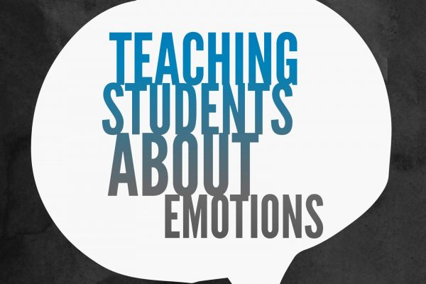 Tips on how to teach students about emotions for teachers and educators in Chicago